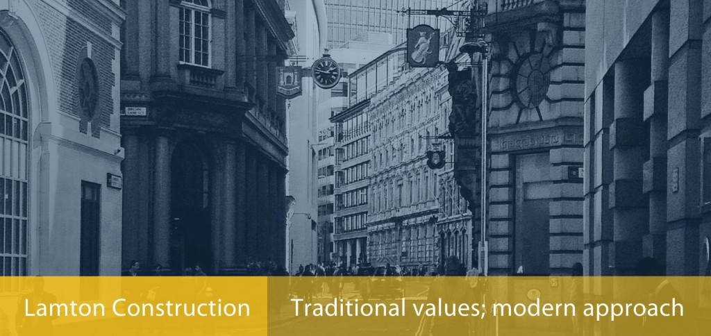 Lapton Construction - Traditional values; modern approach